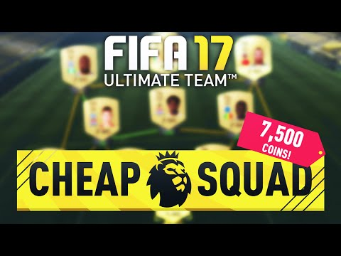 FIFA 17 CHEAP 7.5k OVERPOWERED PREMIER LEAGUE SQUAD BUILDER - FIFA 17 ULTIMATE TEAM