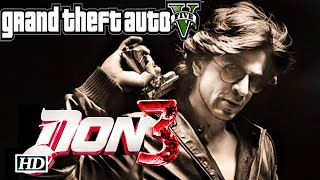 DON 3 | Exclusive Official Trailer | GTA 5 version | 2017