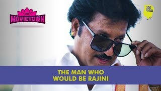 The Man Who Would Be Rajinikant | Unique Stories from India