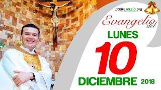 Evangelio de hoy lunes 10 de diciembre de 2018