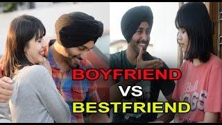 BOYFRIEND VS BESTFRIEND | SahibNoor Singh