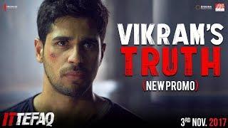 Vikram's Truth | Ittefaq | Sidharth Malhotra, Sonakshi Sinha, Akshaye Khanna | Releasing Nov 3.