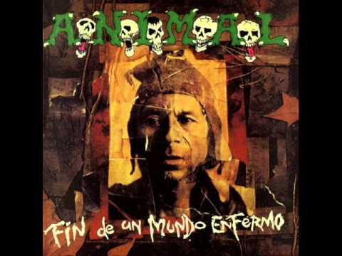 A.N.I.M.A.L Fin de un mundo enfermo 1994 FULL ALBUM