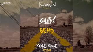 Salty x Travis World - Bend (Road Rage Riddim)
