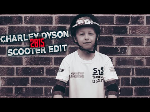 Charley Dyson | 7 Years old | 2015 Scooter Edit