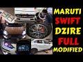 SWIFT DZIRE BASE MODEL CONVERTED INTO TOP MODEL   SWIFT DZIRE FULL MODIFICATION   Rahul Singh