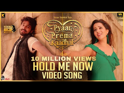 Xxx Mp4 Hold Me Now Video Song Pyaar Prema Kaadhal Harish Kalyan Raiza Wilson Elan U1 Records 3gp Sex