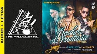 Noches de Fantasía Remix - JoryBoy Ft. Farruko & J Alvarez [Lyric]