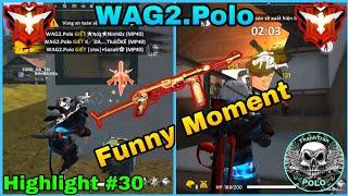 [ Highlight Free Fire #30 ] WAG2.Polo Những Pha Xử Lí MP40 Đỉnh Cao - Funny Moment 😎