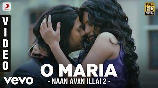 Naan Avan Illai 2 - O Maria Video | Jeevan | D. Imman