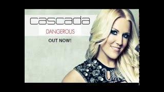 Cascada - Dangerous (Ultra Booster Remix)
