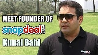 TeeTime: In Conversation with Founder & CEO of Snapdeal.com, Kunal Bahl