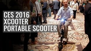 CES 2016: Xcooter Portable Electric Scooter