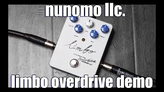 Nunomo LLC. Limbo Overdrive Demo & Review (Stompbox Saturday Ep. 106)