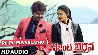 Pu Pu Puvvulatho Full Song - Agent Bairavaa | Vijay, Keerthy Suresh | Santhosh Narayanan