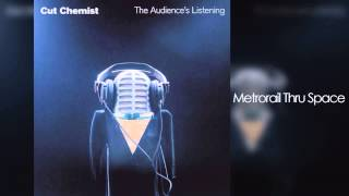 Cut Chemist - The Audience's Listening (Full Album)