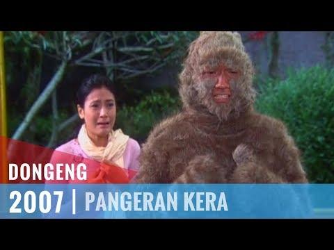 Dongeng Episode 07 Pangeran Kera
