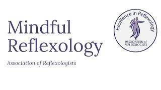 Mindful Reflexology