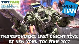 Transformers The Last Knight Action Figures at New York Toy Fair 2017