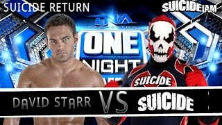 David Starr vs Suicide (SUICIDE RETURN!) TNA One Night Only X Division 2016
