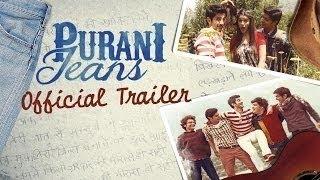 Purani Jeans (Official Trailer) | Tanuj Virwani, Aditya Seal & Izabelle