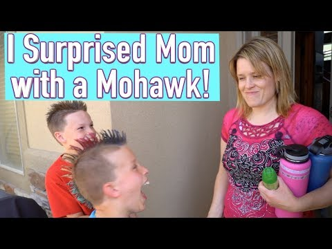 I surprised my mom with a Mohawk