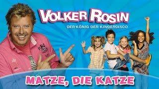 Volker Rosin - Matze die Katze | Kinderlieder