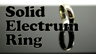 An Electrum Ring (sandcasting)