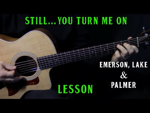Xxx Mp4 How To Play Still You Turn Me On On Guitar 1974 Live Version By Emerson Lake Palmer Lesson 3gp Sex