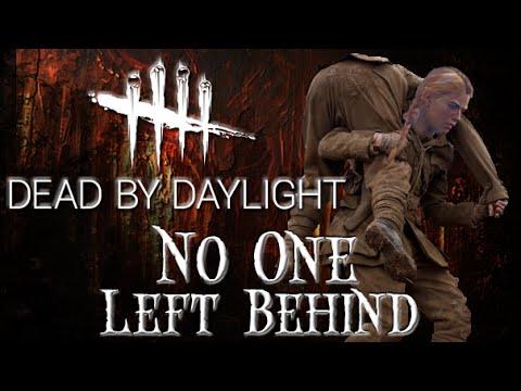 No One Gets Left Behind Dead by Daylight Survivor 11 Meg