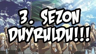 Shingeki no Kyojin 3. Sezon Geliyor!!!