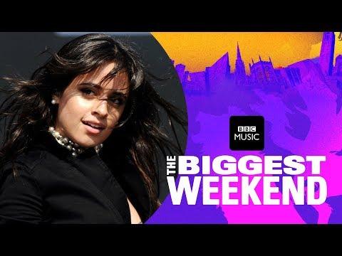 Camila Cabello - Havana (The Biggest Weekend)