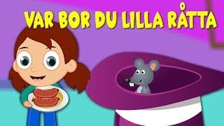 Var bor du lilla råtta | Barnsånger på svenska | Barnvisor på svenska