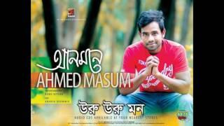 Uru Uru Mon by Ahmed Masum