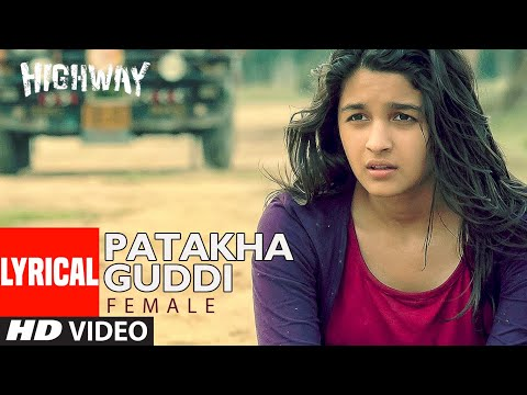 Xxx Mp4 Highway Song Patakha Guddi Lyric Video A R Rahman Nooran Sisters Alia Bhatt Randeep Hooda 3gp Sex