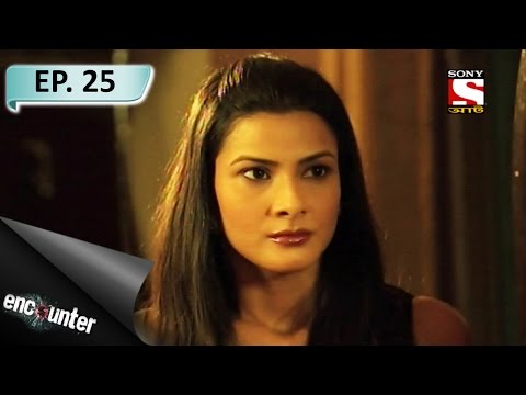 Encounter-এনকাউন্টা -Ep 25- Most Wanted Gangster and Bollywood Extortions (Part 2) - 19th Mar, 2017