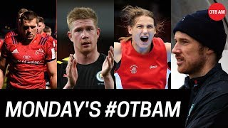 OTB AM | Chasing City, Kenny Cunningham, Troubled Munster, Alan Quinlan, Katie vs Galway