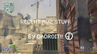 Recent MW2 Stuff by Adroit