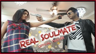 Real Soulmate  - (Web Series) Official Trailer || Deepika Singh || Samir Onkar