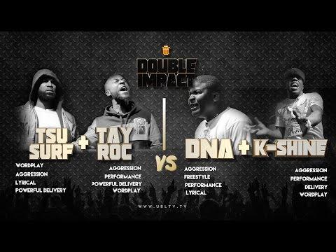 TSU SURF/ TAY ROC VS K SHINE/ DNA SMACK/ URL RAP BATTLE
