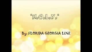 Holy by FLorida Geordia Line-lyrics version