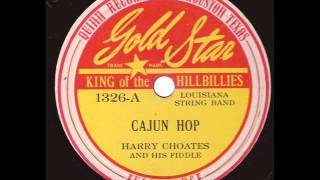 Harry Choates And His Fiddle  Cajun Hop  GOLD STAR 1326