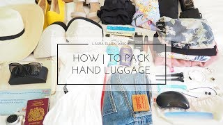 HOW TO PACK HAND LUGGAGE FOR A WEEKEND AWAY