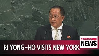 N. Korean FM Ri Yong-ho arrives in New York; likely to meet with Mike Pompeo