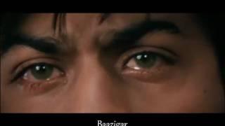 Shahrukh Khan-Koyla,Baazigar (traurig)