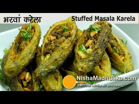 Bharwan Karela - भरवां करेला मसाला - How to make Stuffed Karela  - Stuffed Bitter Melon