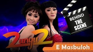 2 Unyu2 - Behind The Scenes Video Klip - E Masbuloh - NSTV - TV Musik Indonesia