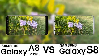 Samsung Galaxy A8 2018 Vs Galaxy S8 Camera test