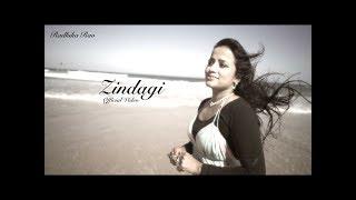 Zindagi (Single) - Official Music Video - Radhika Rao