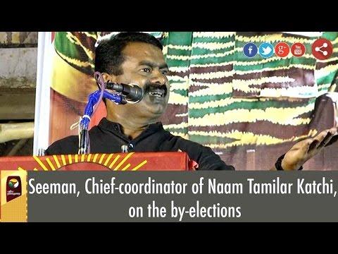 Xxx Mp4 Naam Tamilar Katchi Leader Seeman Speaks On By Elections 3gp Sex